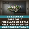 25 Elegant Portfolio & Freelancer Style Free and Premium Wordpress Theme