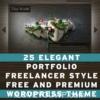25 Elegant Portfolio & Freelancer Style Free and Premium Wordpress Theme